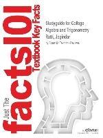 Studyguide For College Algebra And Trigonometry By Ratti, Jogindar, Isbn 9780321868466