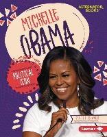 Michelle Obama: Political Icon