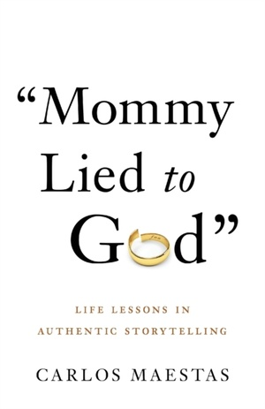 Mommy Lied To God