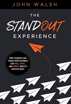 The Standout Experience