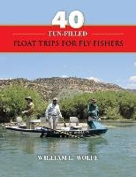 40 Fun-filled Float Trips For Fly Fishers