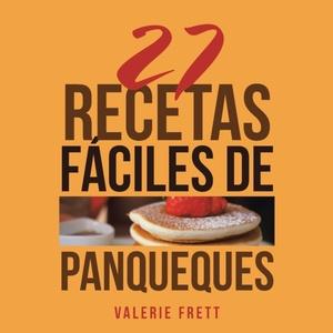 27 Recetas Faciles De Panqueques
