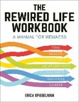 Rewired Life Workbook