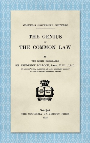 Genius Of The Common Law (1912)