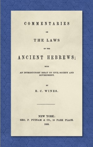 Commentaries On The Laws Of The Ancient Hebrews (1853)