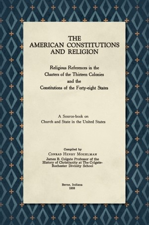 The American Constitutions And Religion [1938]
