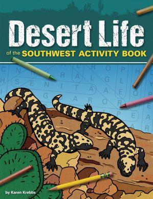 Desert Life of the Southwest Activity Book