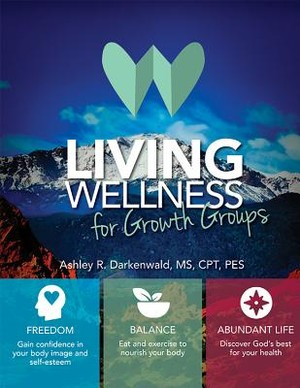 Living Wellness for Growth Groups