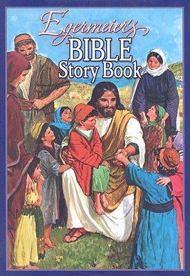 Egermeier's Bible Story Book