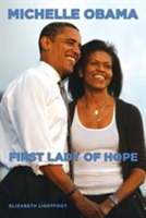 Michelle Obama: First Lady of Hope
