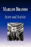 Marlon Brando - Actor and Activist (Biography)
