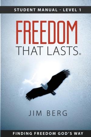 Freedom That Lasts - Level 1