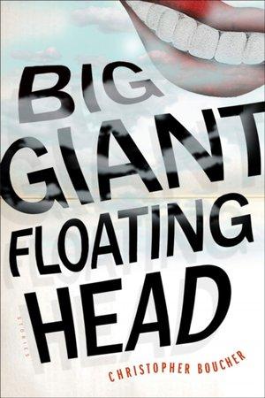 Big Giant Floating Head