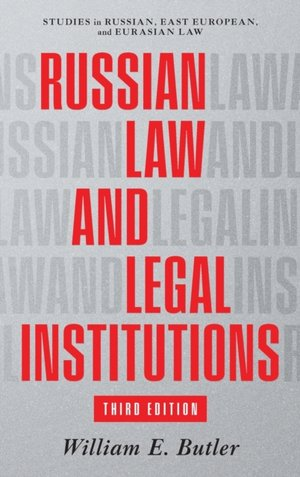 Russian Law And Legal Institutions