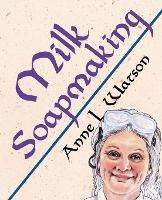 Milk Soapmaking