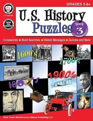 U.S. History Puzzles Book 3 Grades 5-8+
