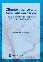Climate Change And Sub-saharan Africa: The Vulnerability And Adaptation Of Food Supply Chain Actors