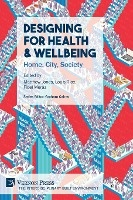 Designing For Health & Wellbeing