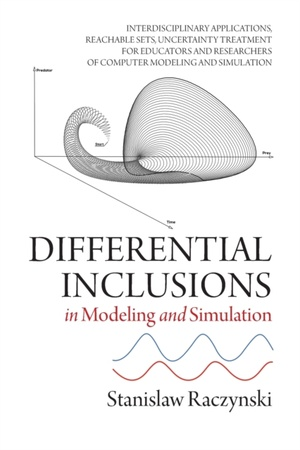 Differential Inclusions In Modeling And Simulation