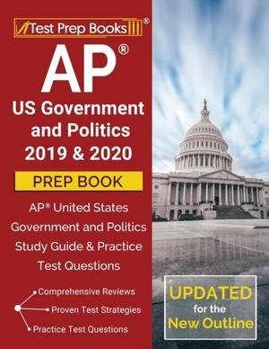 Ap Us Government And Politics 2019 & 2020 Prep Book
