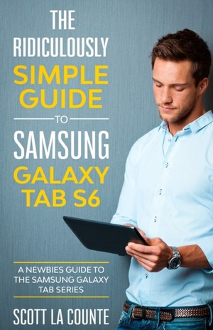 The Ridiculously Simple Guide To Samsung Galaxy Tab S6