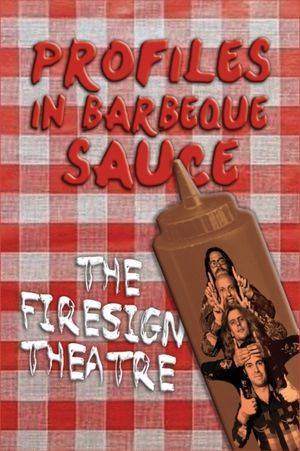Profiles In Barbeque Sauce The Psychedelic Firesign Theatre On Stage - 1967-1972 (hardback)