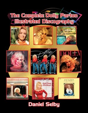 The Complete Dolly Parton Illustrated Discography