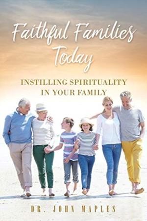 Faithful Families Today