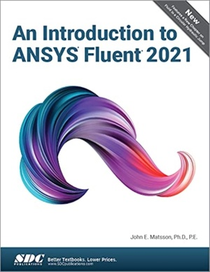 An Introduction to ANSYS Fluent 2021