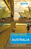 Moon Living Abroad Australia, 3rd Edition