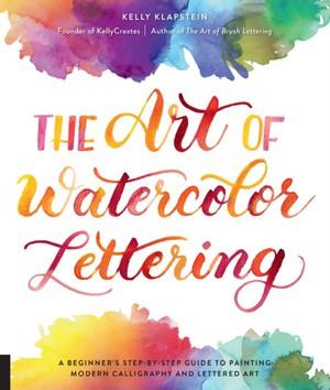 Art Of Watercolor Lettering