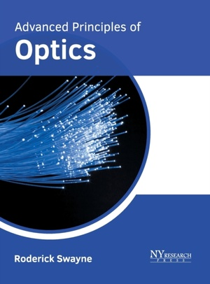 Advanced Principles Of Optics