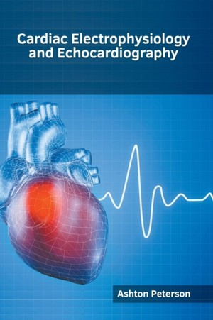 Cardiac Electrophysiology And Echocardiography