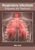 Respiratory Infections: Diagnosis And Treatment