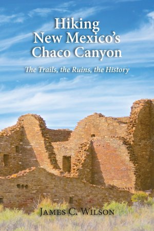 Hiking Chaco Canyon In New Mexico