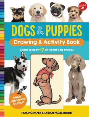 Dogs & Puppies Drawing & Activity Book