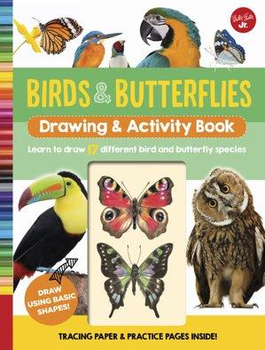 Birds & Butterflies Drawing & Activity Book