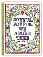 Joyful, Joyful We Adore Thee Coloring Journal