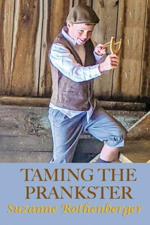 Taming The Prankster