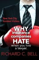 New York Accident Victims: Why Insurance Companies Hate When You Hire a Lawyer