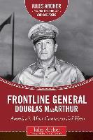 Frontline General: Douglas Macarthur