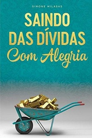 Saindo Das Dividas Com Alegria - Getting Out Of Debt Portuguese