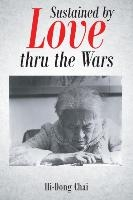 Sustained By Love Thru The Wars