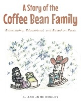 Story Of The Coffee Bean Family