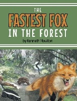 Fastest Fox In The Forest