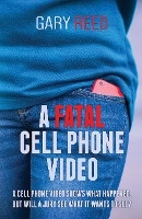 Fatal Cell Phone Video