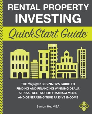 Rental Property Investing QuickStart Guide