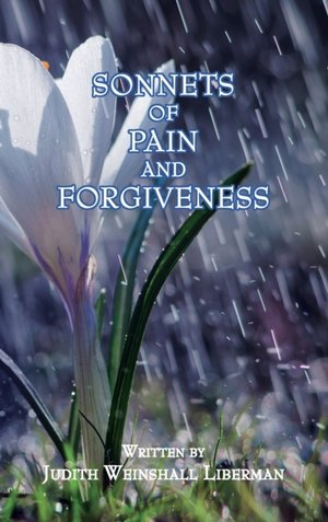 Sonnets Of Pain And Forgiveness