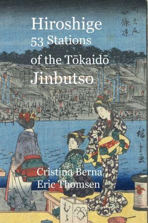 Hiroshige 53 Stations Of The Tōkaidō Jinbutso