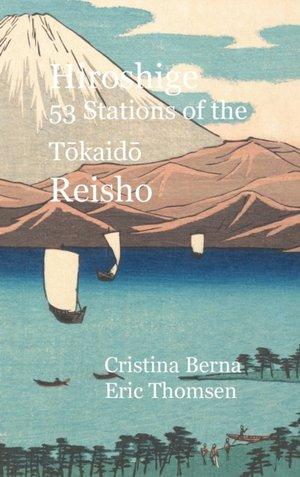 Hiroshige 53 Stations Of The Tōkaidō Reisho